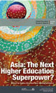 Asia: The Next Higher Education Superpower? (2015)