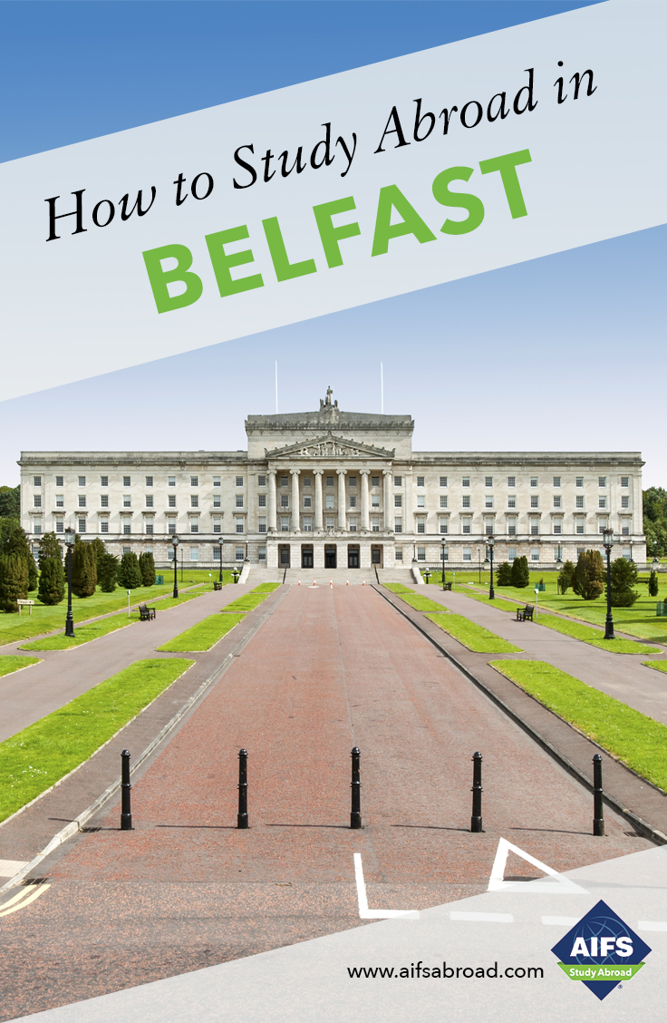 AIFS Study Abroad in Belfast, Northern Ireland