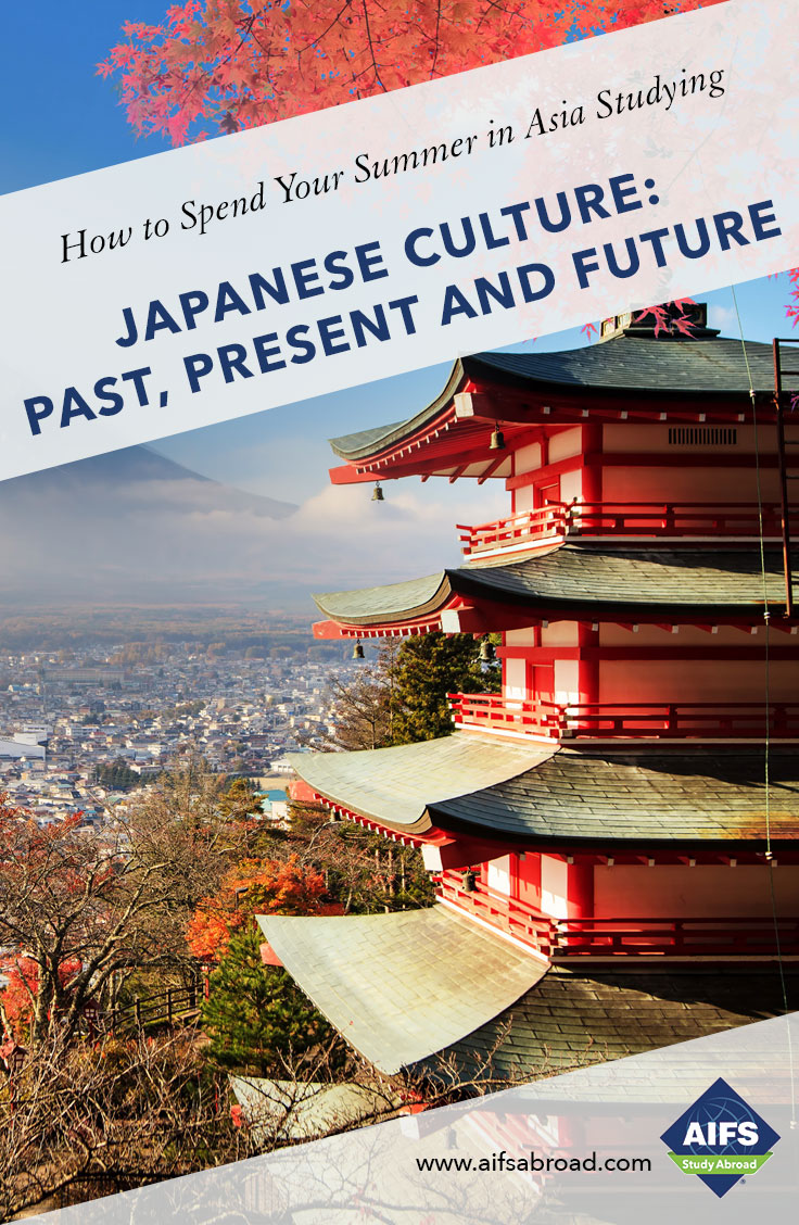 AIFS Study Abroad in Japanese Culture: Past, Present and Future, Study & Travel Program