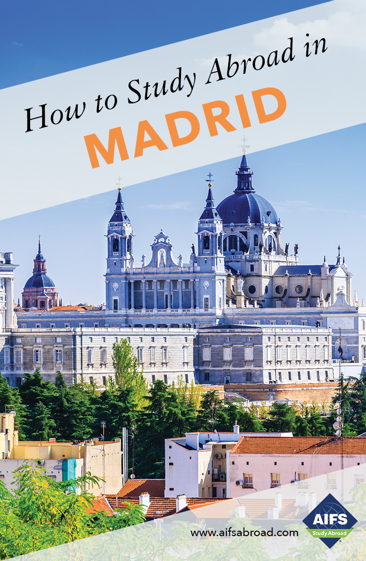 AIFS Study Abroad in Madrid, Spain