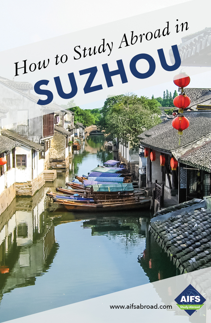 AIFS Study Abroad in Suzhou, China