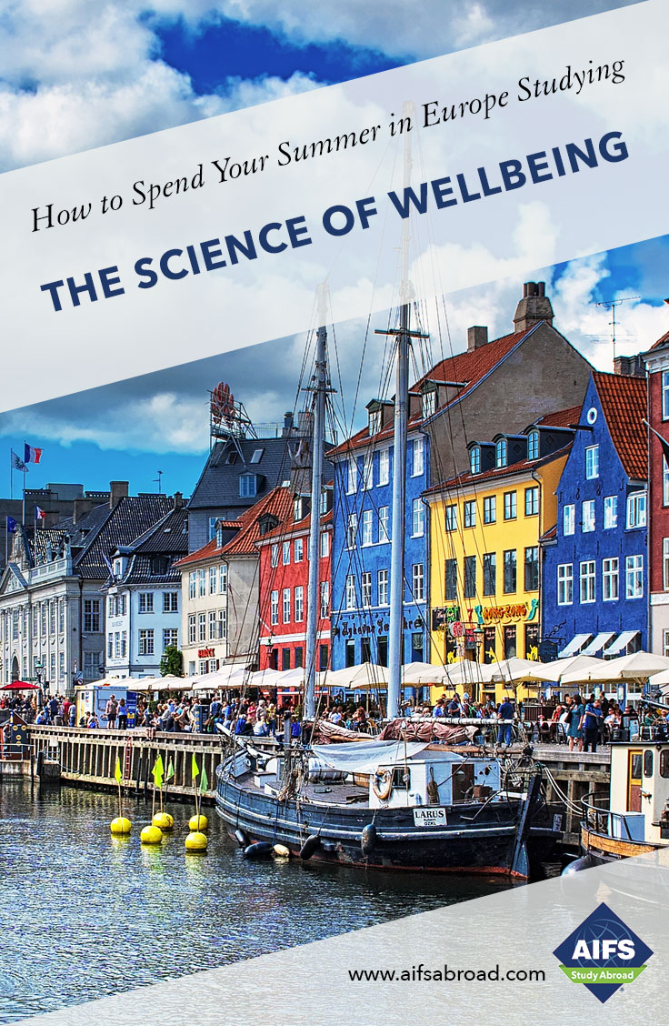 AIFS Study Abroad in The Science of Wellbeing, Study & Travel Program